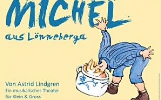 Kindermusical Michel aus Lönneberga